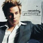 You Stand Watching by Ryan Cabrera (CD, Sep-2005, E.V.L.A./Atlantic)