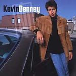 Kevin Denney by Kevin Denney (CD, Apr-2002, Lyric Street)