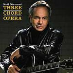 Three Chord Opera by Neil Diamond (CD, Jul-2001, Columbia (USA))