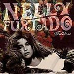 Folklore by Nelly Furtado (CD, Nov-2003, Dreamworks SKG)