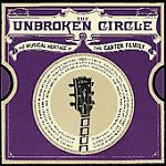 The Unbroken Circle: The Musical Heritage of the Carter Family by Various...
