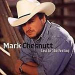 Lost in the Feeling by Mark Chesnutt (CD, Oct-2000, 2 Discs, Universal...