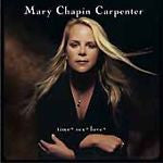 Time* Sex* Love* by Mary Chapin Carpenter (CD, May-2001, Columbia (USA))