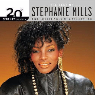 20th Century Masters - The Millennium Collection: The Best of Stephanie Mills...