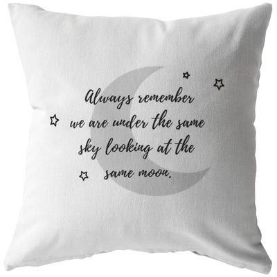 Always remember we are under the same sky looking at the same moon - Couple Pillow - Pillow - Stuffed & Sewn