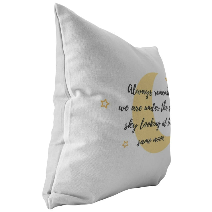 Always remember we are under the same sky looking at the same moon - Pillow for Couples - CoupleGifts.com
