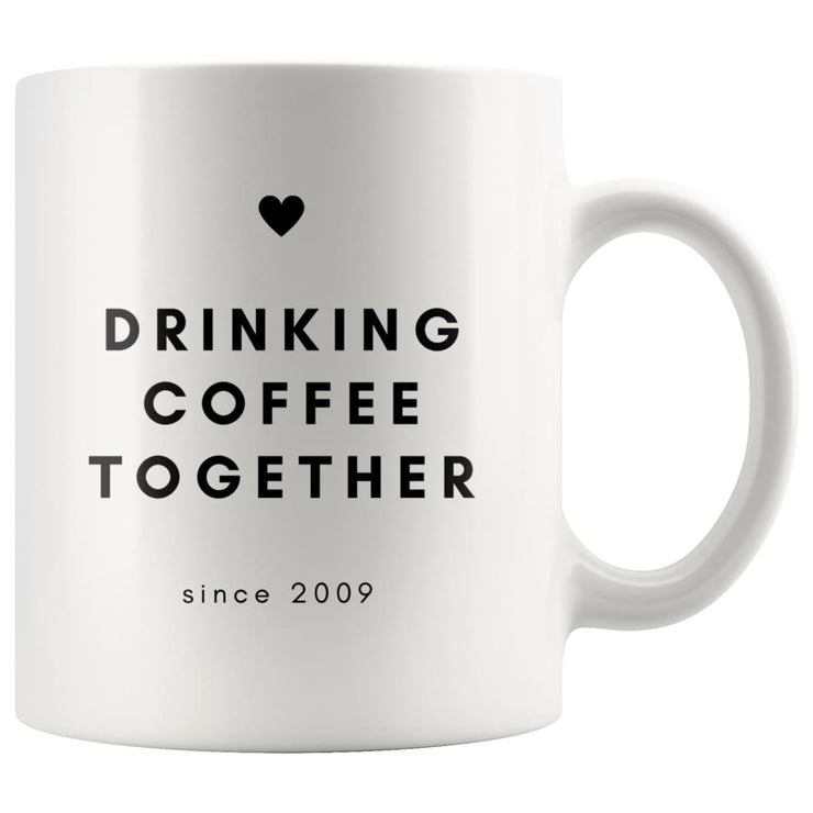 Drinking Coffee Together Since Couple Mug - CoupleGifts.com