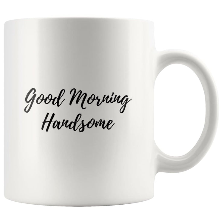 Good Morning Handsome/Beautiful Matching Couple Mugs - CoupleGifts.com