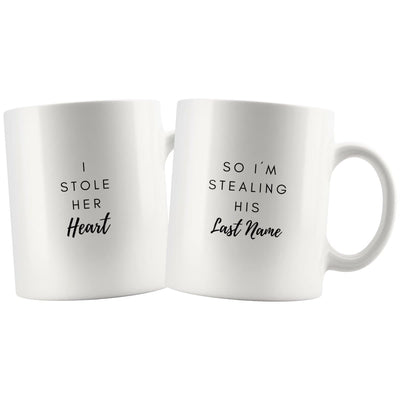 I Stole Her Heart Matching Couple Mugs - Drinkware - Stole Her Heart Mug, Stealing His Last Name Mug