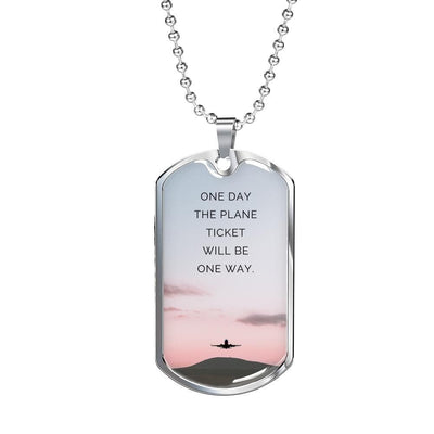 LDR Necklace - One Day The Plane Ticket Will Be One Way - Necklace - Military Chain (Silver)