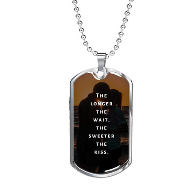 LDR Necklace - The Longer The Wait The Sweeter The Kiss - Necklace - Military Chain (Silver)