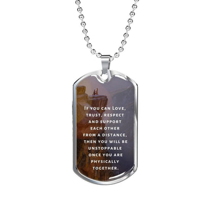 LDR Necklace - Unstoppable Once You Are Physically Together - Necklace - Military Chain (Silver)