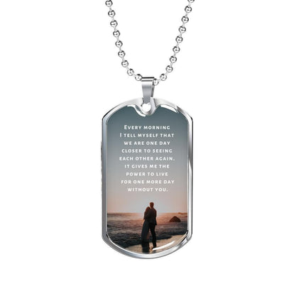 Long-Distance Necklace - One Day Closer - Necklace - Military Chain (Silver)