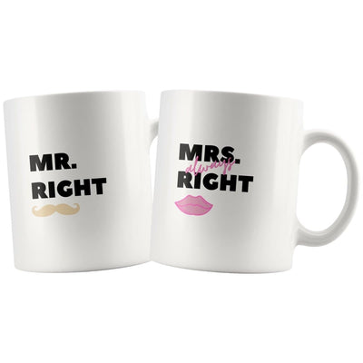 Mr. Right And Mrs. Always Right Matching Couple Mugs - Drinkware - Mr. Right Mug, Mrs. Always Right Mug