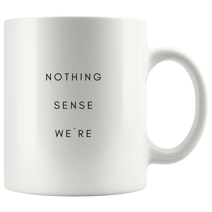 Nothing Makes Sense When We're Apart Matching Couple Mugs - CoupleGifts.com