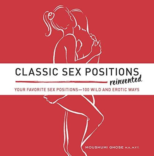 Sex Positions Reinvented Book - CoupleGifts.com