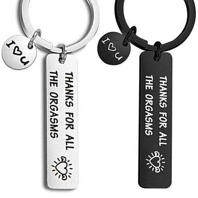 Thanks For All the Orgasms - Love Keychain - Keychain - Silver