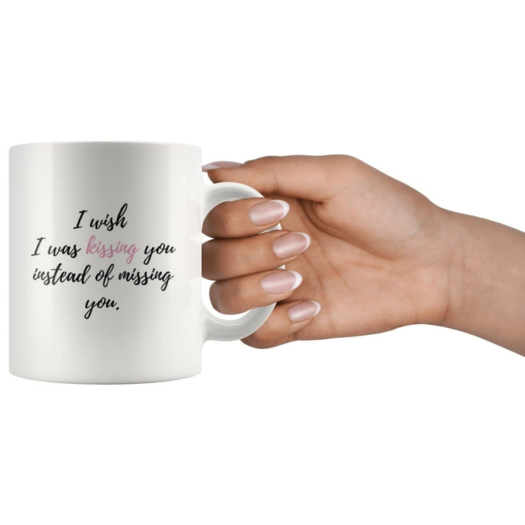 Wish I Was Kissing Instead Of Missing You Couple Mug - CoupleGifts.com
