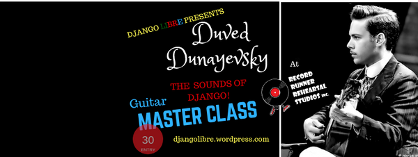 GUITAR MASTER CLASS WITH DUVED DUNEYEVSKY NOVEMBER 24TH, 2018, 10:30 A.M. - 1:30 P.M.