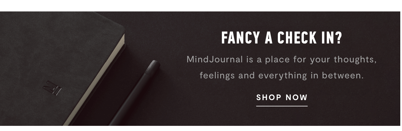 MindJournal is a place for your thoughts, feelings and everything in between.