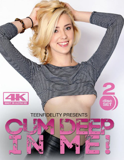 Teen Fidelity Cum Deep In Me (2 Disc set) - Adult DVD - Age
