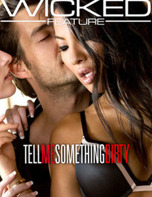 Wicked Feature Tell Me Something Dirty - Adult DVD - Couples - Featured Image