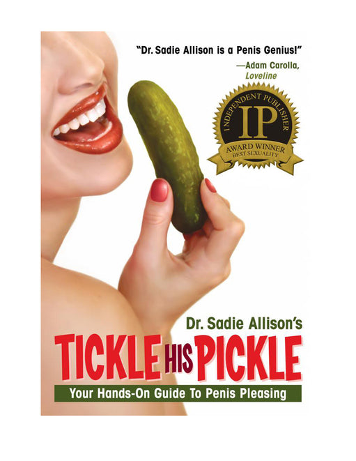 Tickle His Pickle Your Hands on Guide to Penis Pleasing Instructional Book - Featured Image