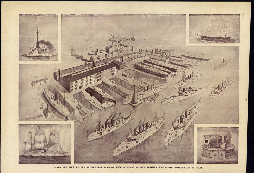 Bird Eye View Ship Building War Vessels Battleship 1898 vintage Wm. Cramp print