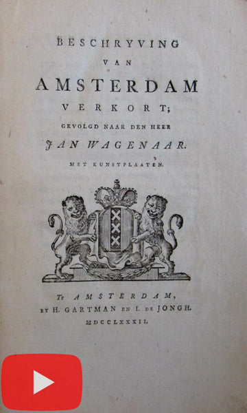 Amsterdam History by Wagenaar 1782 Dutch book 16 engraved views Nederland