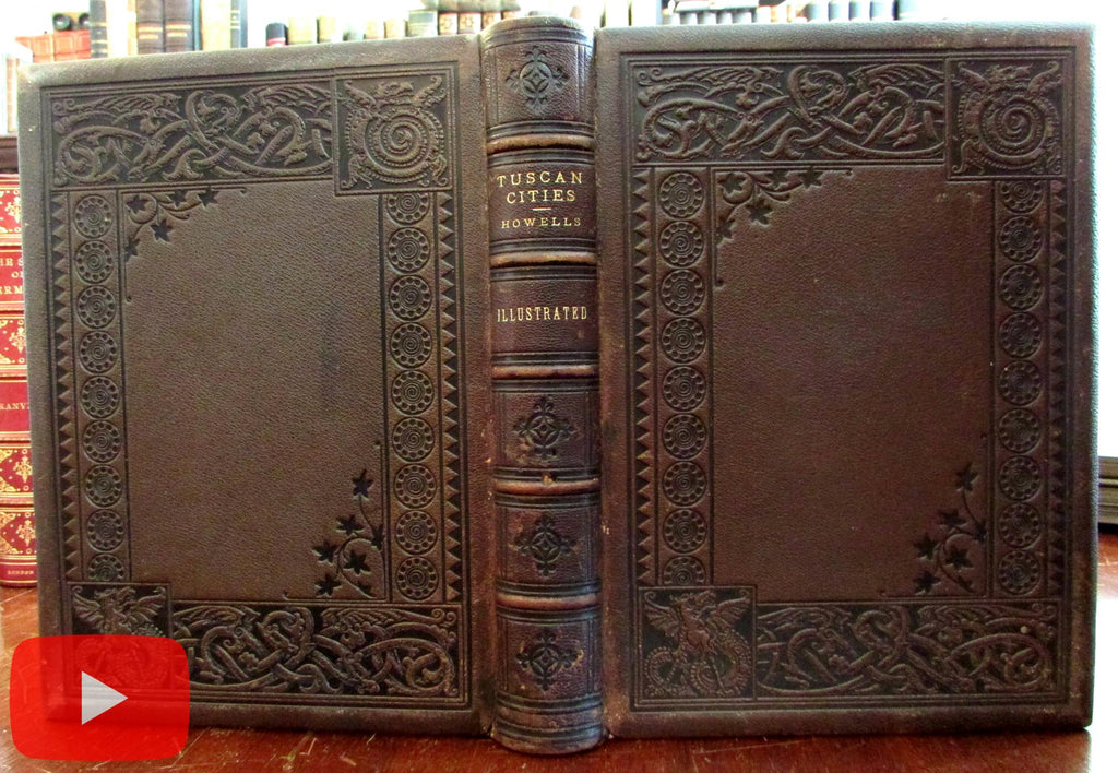 Italy Tuscany Italia 1886 Pennell Howells Dragon leather binding Art Nouveau book