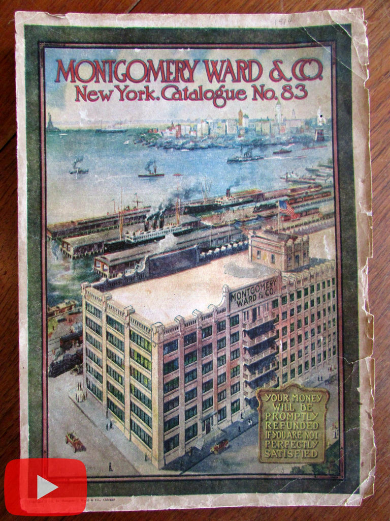 Montgomery Ward catalog c.1914 number 83 huge sales book illustrated