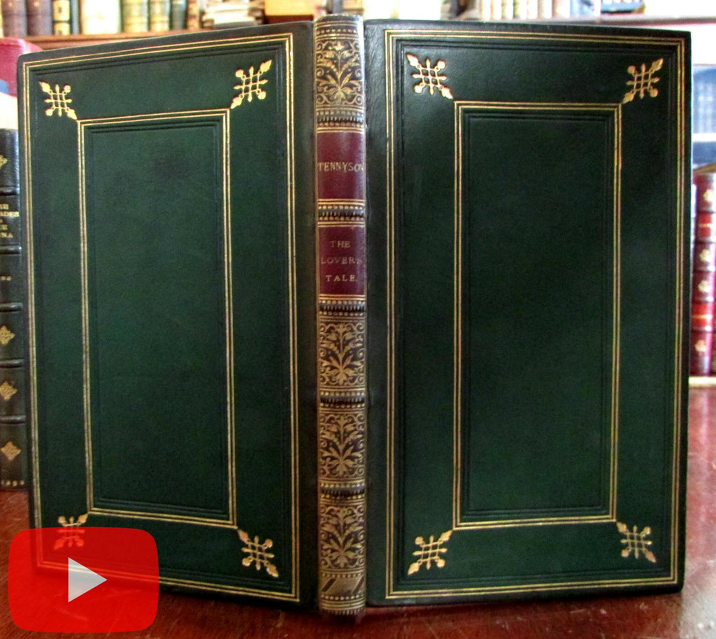 Tennyson The Lovers Tale 1879 Moxon gorgeous leather book signed binding