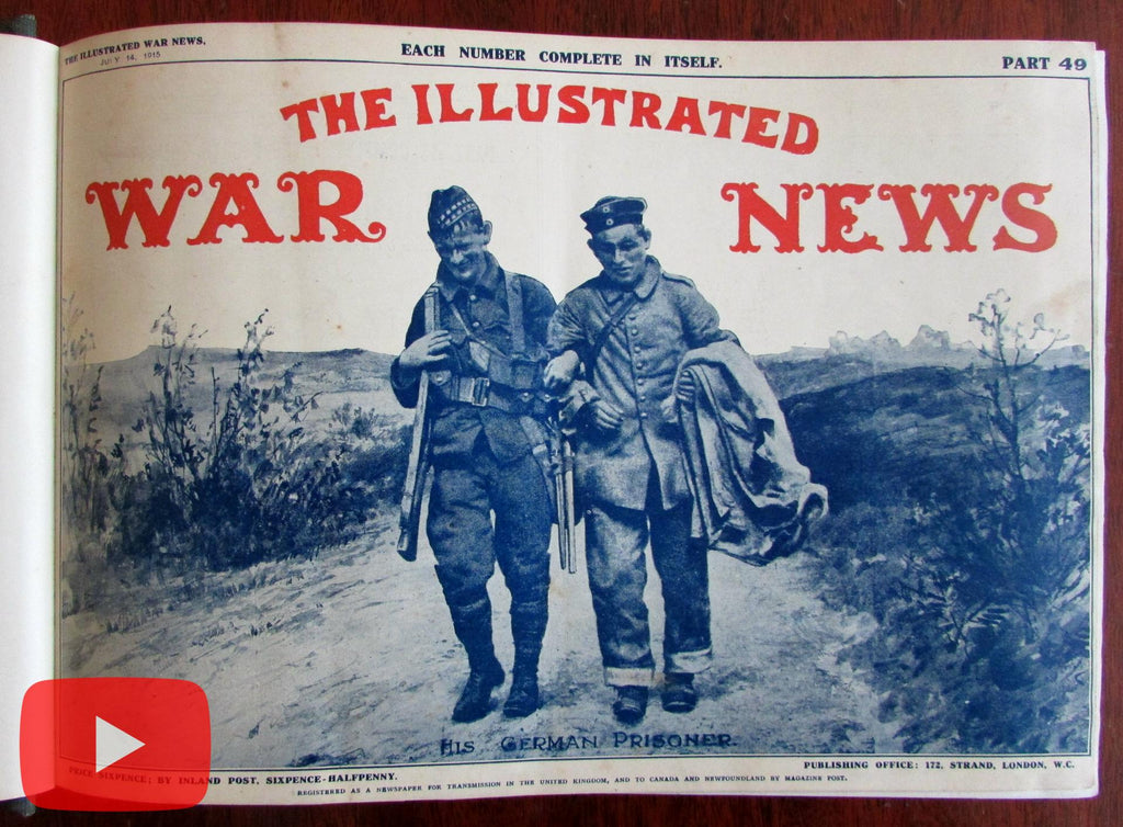 World War I- 1915 Illustrated London War News 12 Issues military reporting