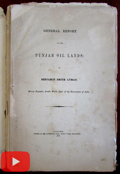 Punjab India Oil Report 1870 Lahore Benj. Smith Lyman book w/ 10 contour maps