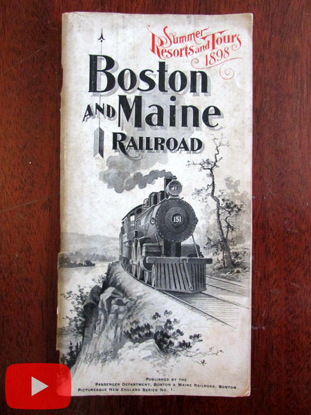 New England Summer Vacation Season 1898 B&M Railroad tourist book w/ lg. map