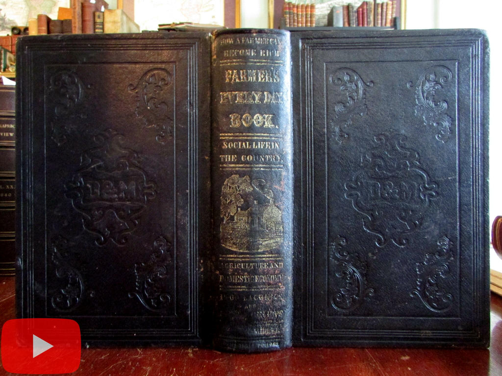 Farmers Everyday Book 1850 get rich in farming advice recipes huge leather book