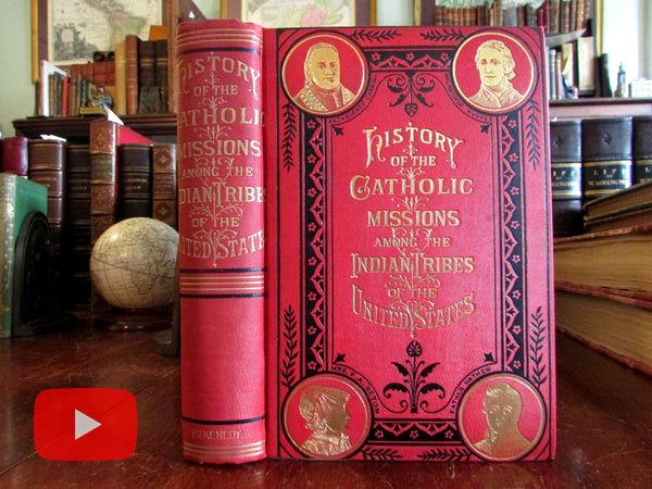 American Indians Tribes Catholic Missions 1854-96 decorative gilt book Christianity