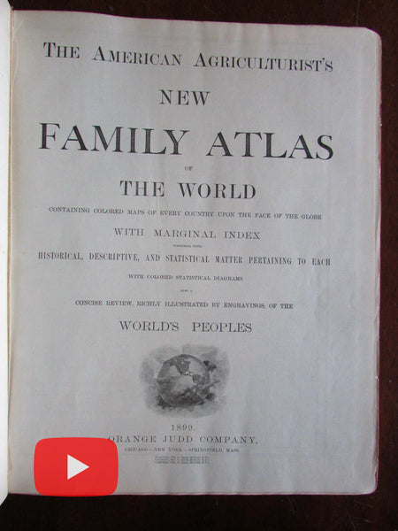 Family World Atlas 1899 Judd American Agriculturist w/ illustrated ethnographic section