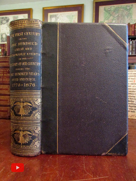 American History 1776-1876 Memorable events huge leather book illustrated eagle spine