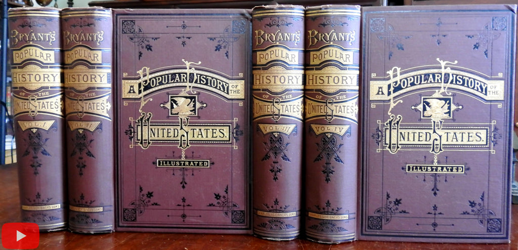 United States History 1880 Bryant Illustrated 4 vol set Monumental lovely pictorial