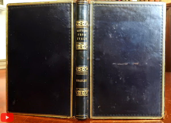 Letters from Italy 1845 J.T. Headley author signed fine rare leather book