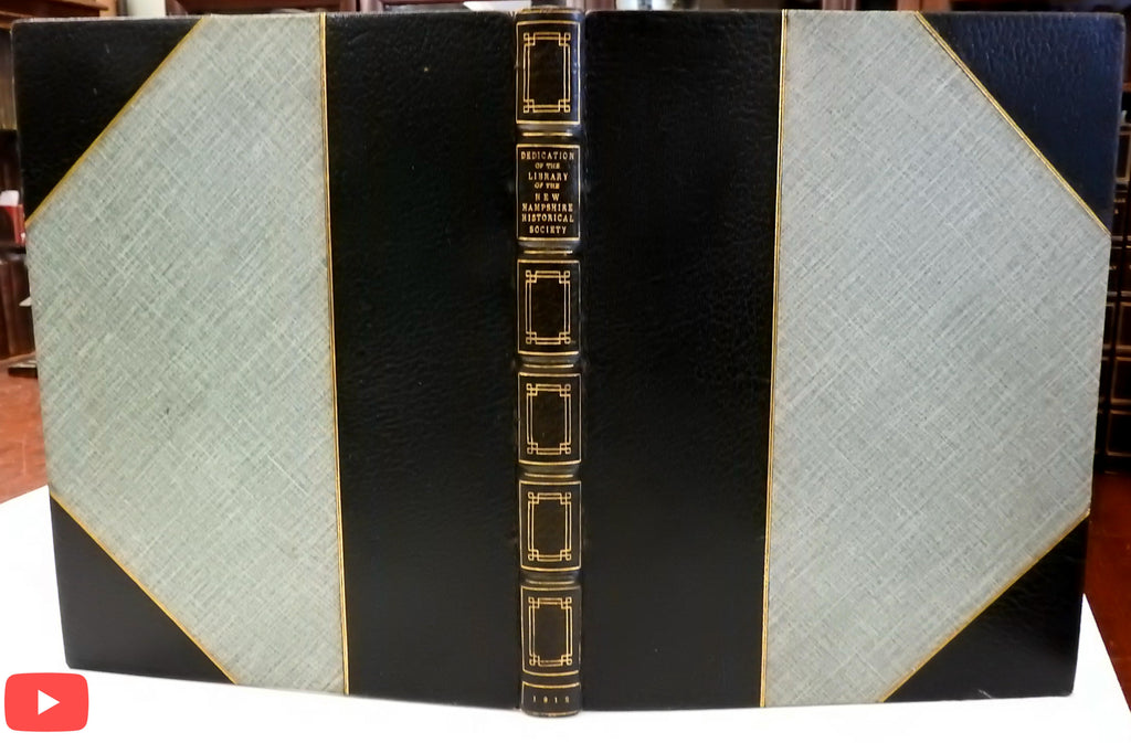 Library Dedication New Hampshire Historical Society 1912 leather binding Concord
