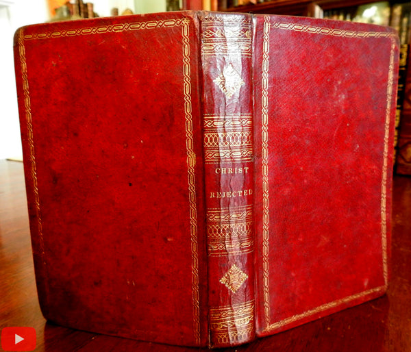 Christ Rejected 1832 Captain Onesimus red gilt leather book Christianity Religion