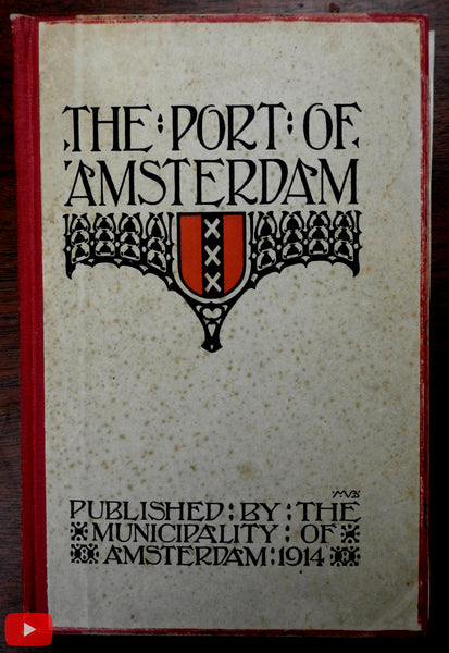 Amsterdam Holland Nederland Docks maps views 1914 city book illustrated