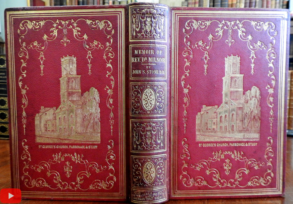 Life James Milnor 1848 NY St. George's Church rector rare gilt leather gift book