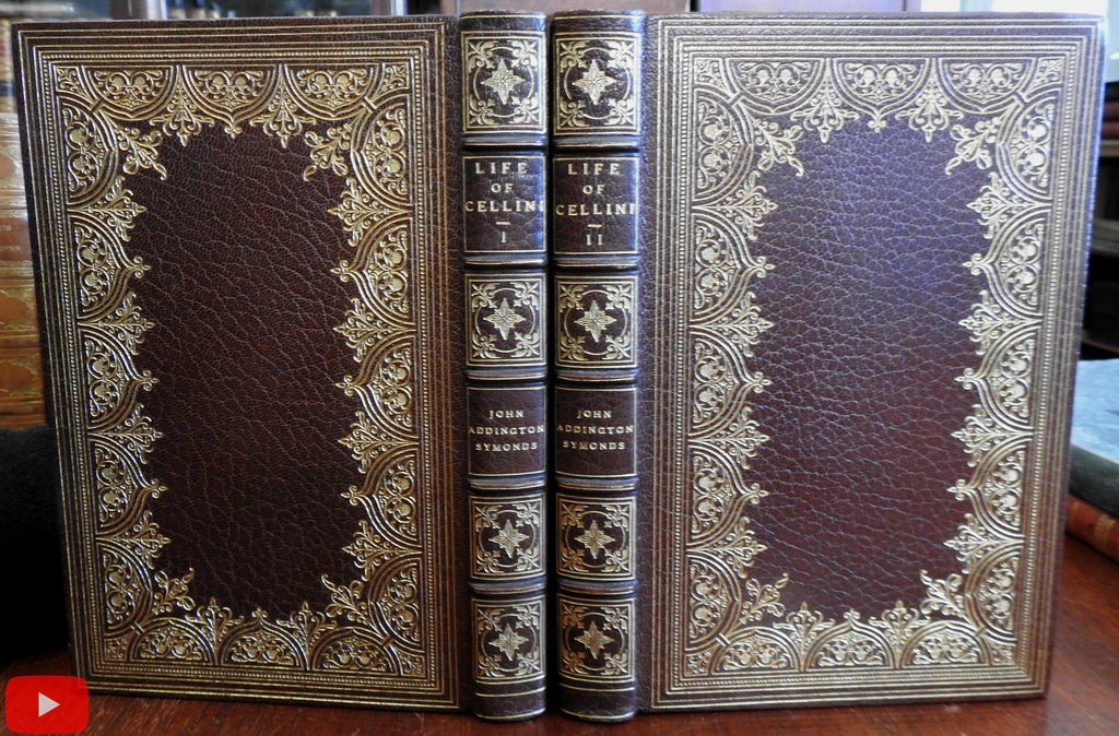 Life of Cellini 1906 by Symonds Brentano's deluxe gilt leather books 2 vols set