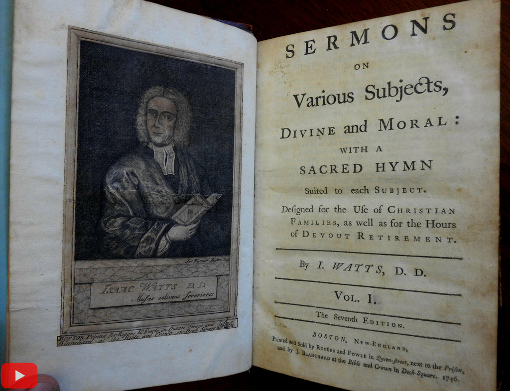 Isaac Watts Sermons 1746 Boston rare book 2 vols portrait frontis by J. Turner