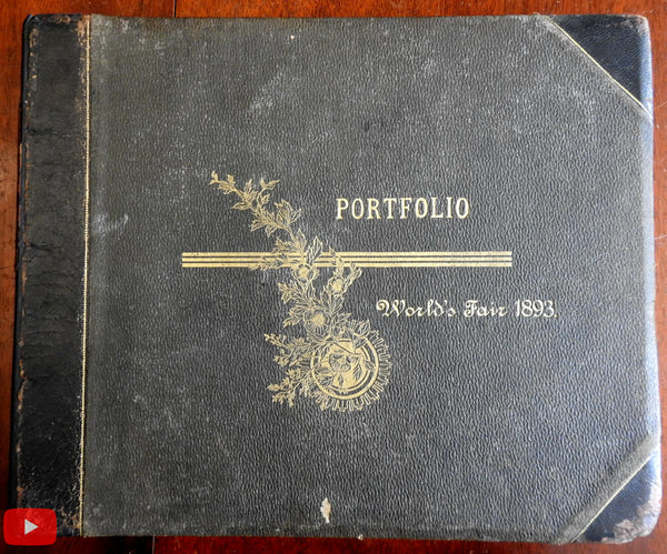 Chicago World's Fair 1893 photographs Souvenir book portfolio