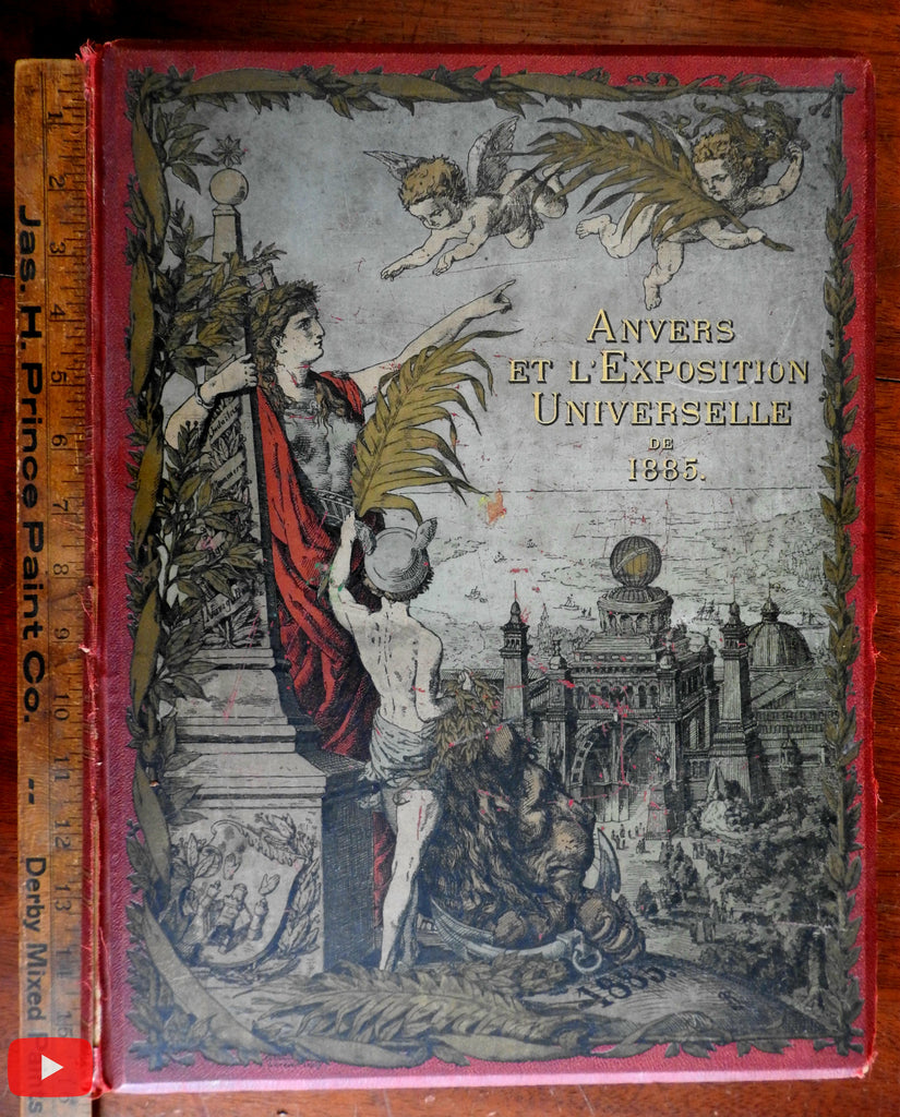 World's Fair Antwerp 1885 Anvers l'Exposition Universelle illustrated book