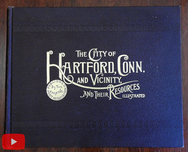 Hartford Connecticut Illustrated city book 1900 monumental w/ gravure views & ads